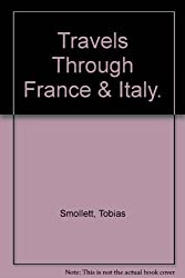 Travels Through France & Italy