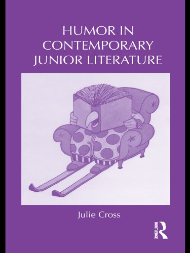 Humor in Contemporary Junior Literature (Children's Literature and Culture Book 73) (English Edition)