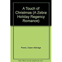 A Touch of Christmas (A Zebra Holiday Regency Romance) by Jennifer Sawyer (1993-11-01)