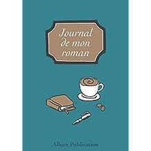 Journal de Mon Roman