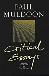 Paul Muldoon: Critical Essays (Liverpool English Texts and Studies (Paperback))