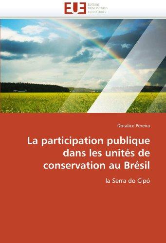 La participation publique dans les unités de conservation au brésil par Doralice Pereira