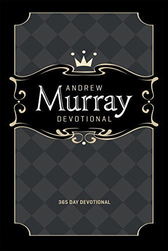 Andrew Murray Devotional: 365 Day (English Edition)