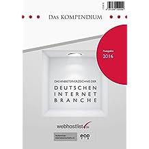 Das Kompendium 2016 - Das Anbieterverzeichnis der deutschen Internet-Branche