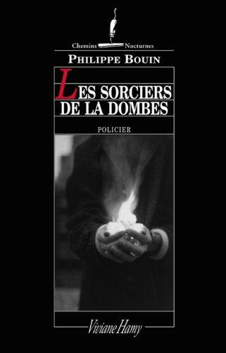 Les Sorciers De La Dombes [Pdf/ePub] eBook