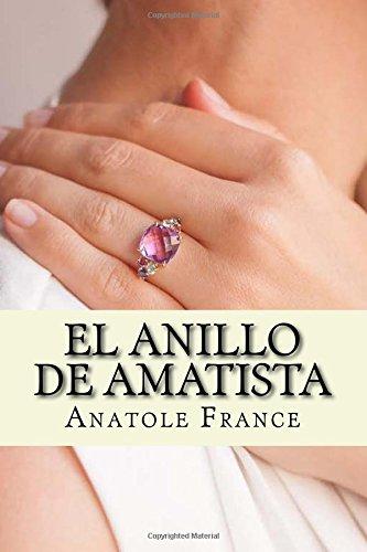 El anillo de amatista Spanish Edition