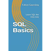 SQL Basics: Learn SQL the easy way