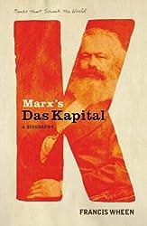 Marx's Das Kapital: A Biography (A Book that Shook the World) (BOOKS THAT SHOOK THE WORLD)