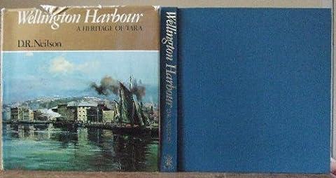 Wellington Harbour : A Heritage of Tara