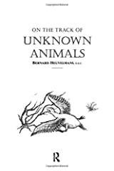 On The Track Of Unknown Animals Paperback
