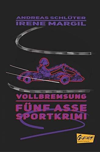 Fünf Asse - Vollbremsung: Sportkrimi (Fünf Asse / Sportkrimis)