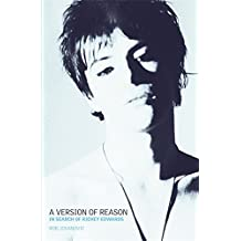 A Version of Reason: The Search for Richey Edwards of the Manic Street Preachers