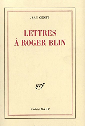 Lettres à Roger Blin par Jean Genet