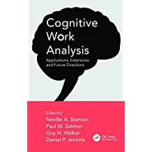 Cognitive Work Analysis: Applications, Extensions and Future Directions