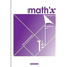 Math'x 1re S - livre du professeur - édition 2011