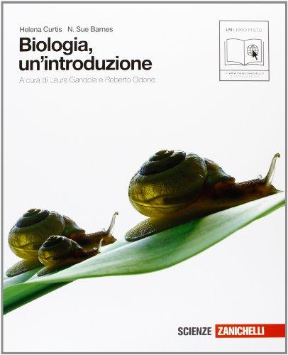 Biologia. Un'introduzione. Con espansione online. Per le Scuole superiori