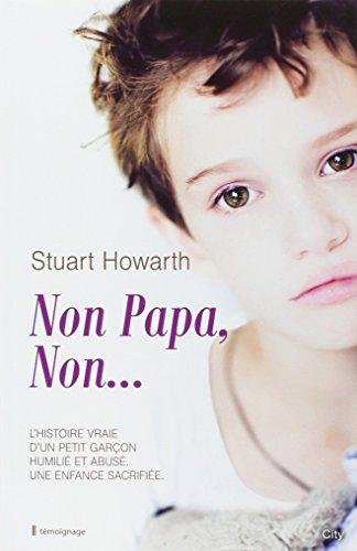 Non Papa, non... par Stuart Howarth, Andrew Crofts