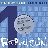 Illuminati by Fatboy Slim (2002-11-19) -