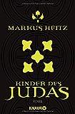 Judas 1: Kinder des Judas (Pakt der Dunkelheit, Band 3) - Markus Heitz