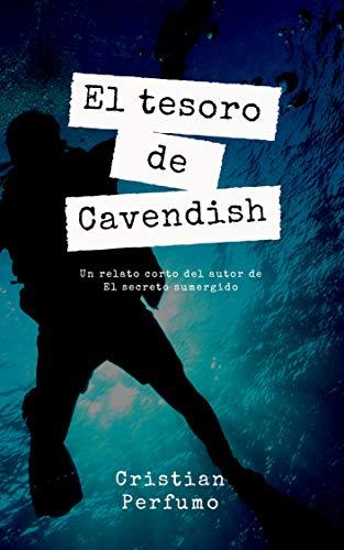 El tesoro de Cavendish de [Perfumo, Cristian]