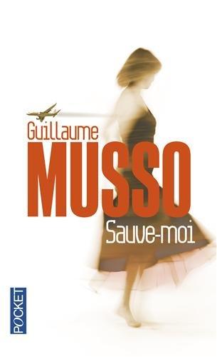 SAUVE-MOI par GUILLAUME MUSSO