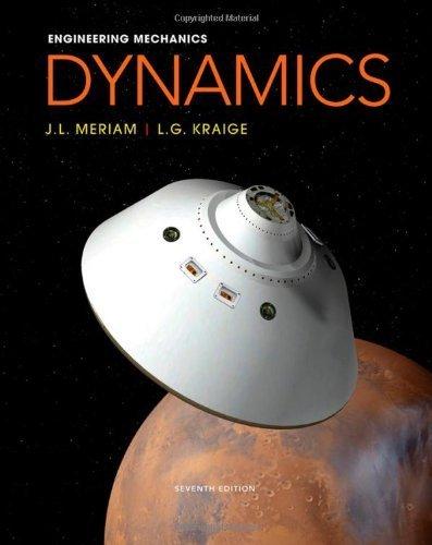 Engineering Mechanics: Dynamics by Meriam, J. L., Kraige, L. G. (2012) Hardcover