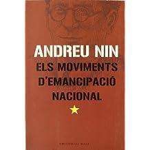 Els moviments d'emancipació nacional: L'aspecte teòric i la solució pràctica de la qüestió (Base Històrica)