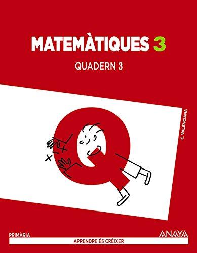 Matemàtiques 3. Quadern 3. (Aprendre és créixer) - 9788467848847