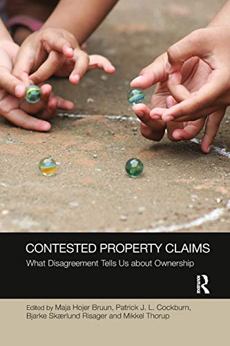 Contested Property Claims: What Disagreement Tells Us About Ownership (Social Justice)