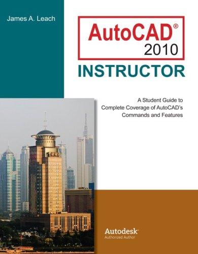 AutoCAD 2010 Instructor (Mcgraw-hill Graphics)