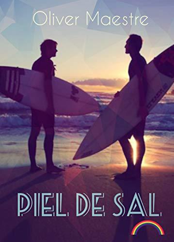 Piel de sal: Amor gay entre tablas de surf (Spanish Edition)