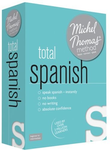 Total Spanish (Learn Spanish with the Michel Thomas Method)
