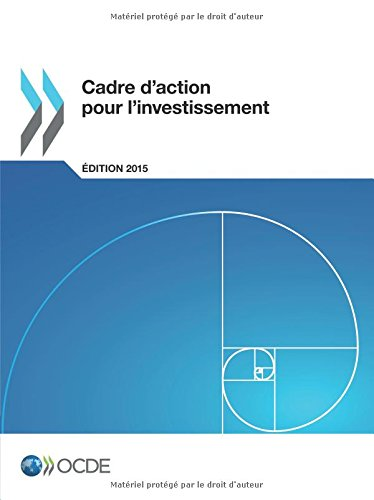 Cadre d'action pour l'investissement, édition 2015 par Oecd Organisation For Economic Co-Operation And Development