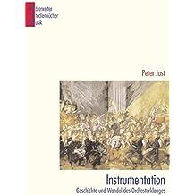 Instrumentation: Geschichte und Wandel des Orchesterklanges