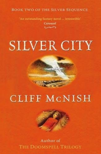 Silver City (The Silver Sequence)