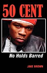 50 Cent: No Holds Barred