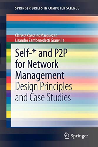 self-* and p2p for network management: design principles and case studies