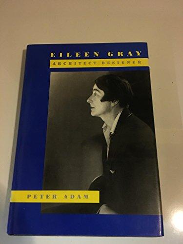 Eileen Gray : Architect / Designer [Catalogue Raisonne, Catalog Raisonn, Complete Works, Life and Work, Raisonnee]