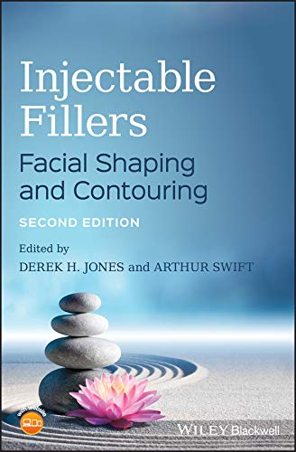 Injectable Fillers: Facial Shaping and Contouring (English Edition)