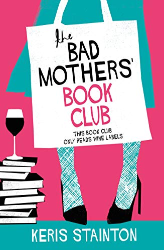 The Bad Mothers' Book Club: A laugh-out-loud novel full of humour and heart (English Edition) Winter Full House