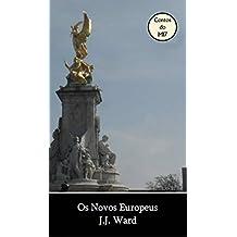 Os Novos Europeus (Portuguese Edition)