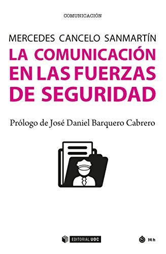 La comunicación en las fuerzas de seguridad (Manuales)