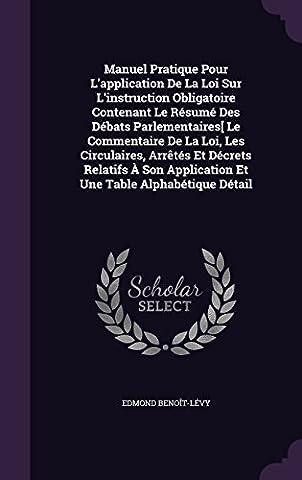 Manuel Pratique Pour L'Application de La Loi Sur L'Instruction Obligatoire