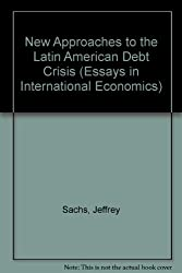 New Approaches to the Latin American Debt Crisis