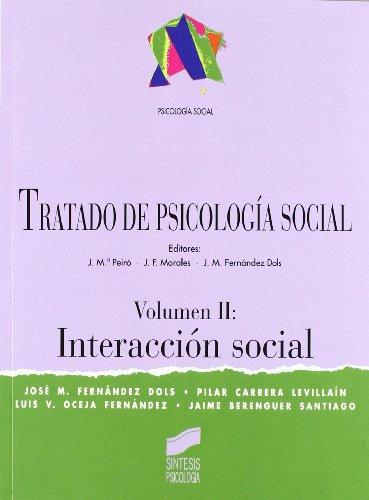 Tratado de psicología social: Interacción social: Vol.2 (Síntesis psicología. Psicología social) por J. M. Fernández Dols
