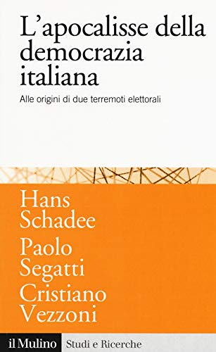L'apocalisse della democrazia italiana. Alle