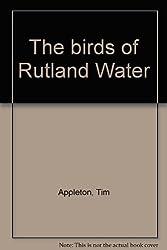 The birds of Rutland Water