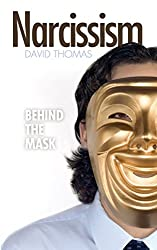Narcissism: Behind the Mask (English Edition)