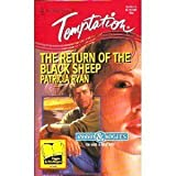 The Return of the Black Sheep (Rebels & Rogues) (Harlequin Temptation # 540) by Patricia Ryan (1995-04-01)