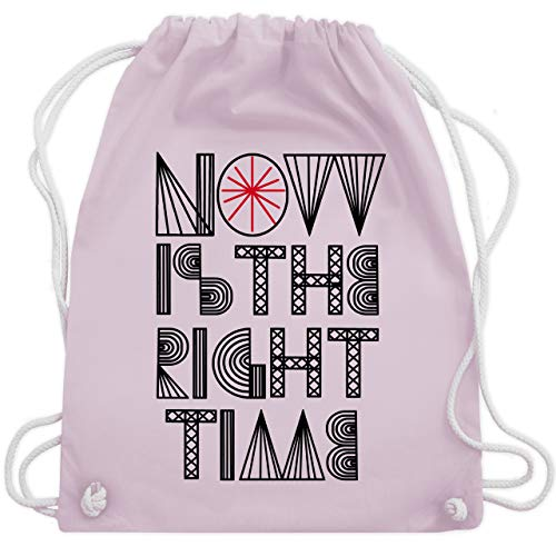 Statement Shirts - Now is the right time - Unisize - Pastell Rosa - WM110 - Turnbeutel & Gym Bag (Spaß Crossfit Shirts)